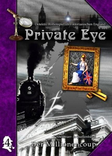 Private Eye 4: Der Millionencoup