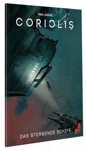 Coriolis: Das sterbende Schiff