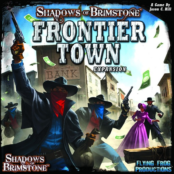 Shadows of Brimstone: Frontier Town [Expansion]