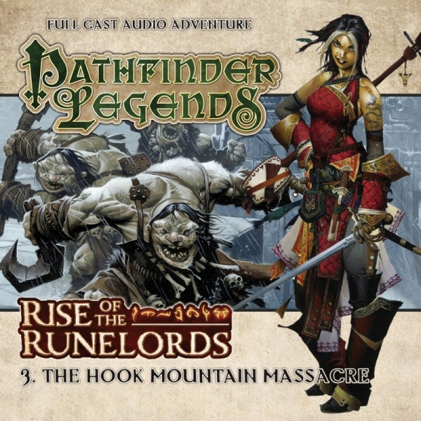 Pathfinder Legends: The Hook Mountain Massacre (Audio-CD)