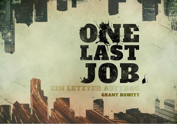 One Last Job – Ein letzter Auftrag