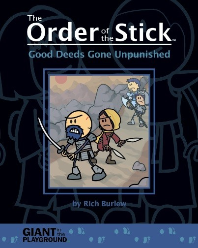 Order of the Stick: Good Deeds Gone Unpunished