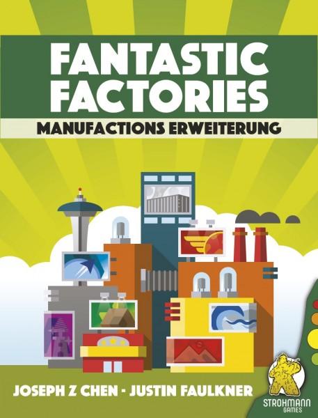 Fantastic Factories: Manufactions [Erweiterung]