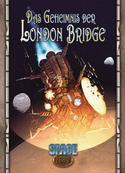 Space: 1889: Das Geheimnis der London Bridge