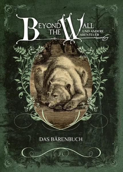 Beyond the Wall: Das Bärenbuch