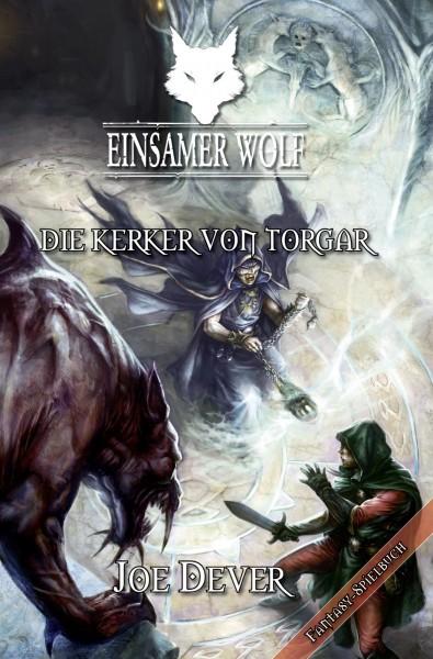 Einsamer Wolf #10 – Die Kerker von Torgar