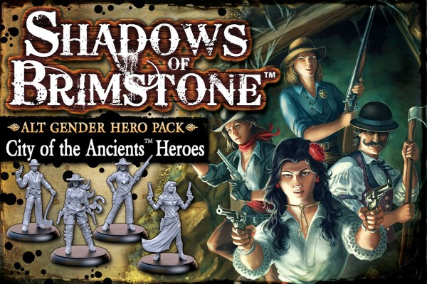 Shadows of Brimstone: Alt Gender Hero Pack – City of the Ancients Heroes [Expansion]
