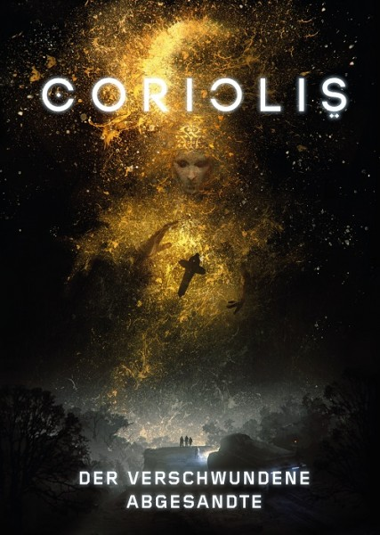 Coriolis: Der verschwundene Abgesandte