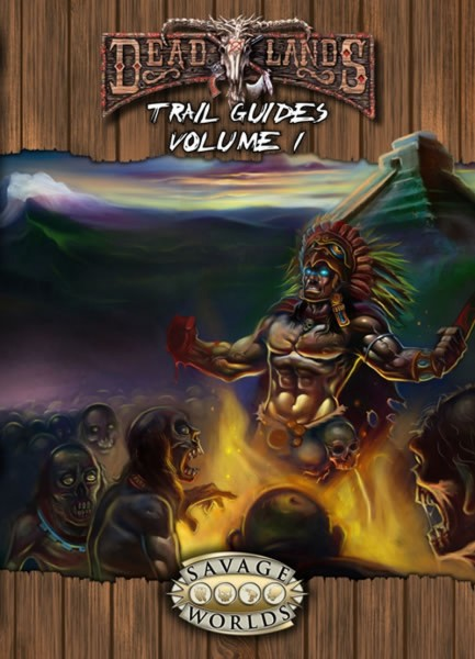 Deadlands Reloaded: Trail Guides