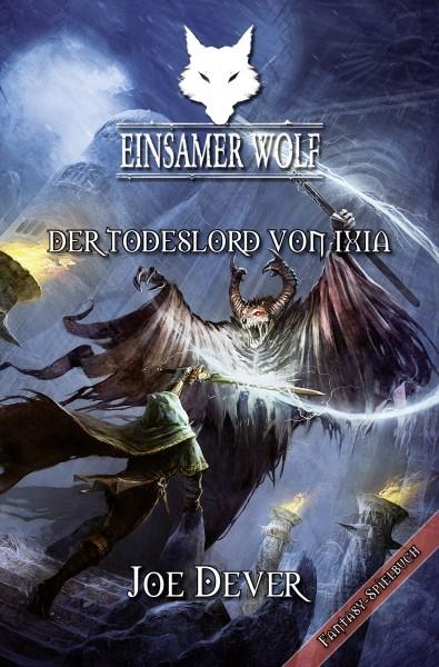 Einsamer Wolf - Der Todeslord von Ixia #17