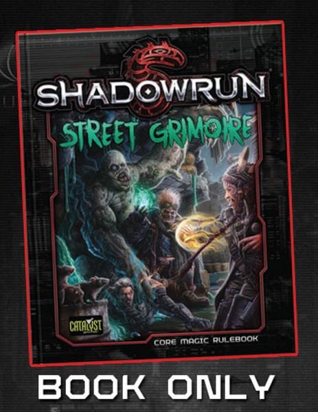 Shadowrun: Street Grimoire (SC)