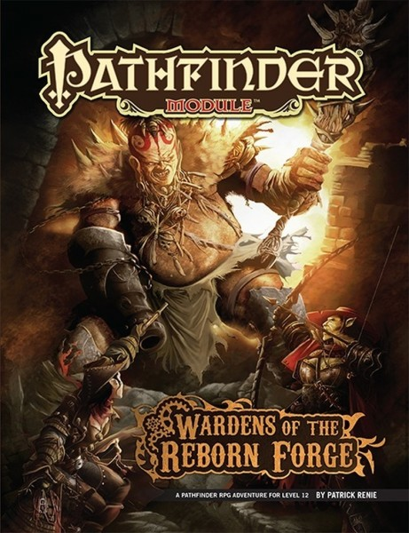 Pathfinder: Wardens of the Reborn Forge