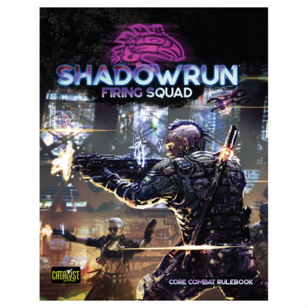 Shadowrun: Firing Squad