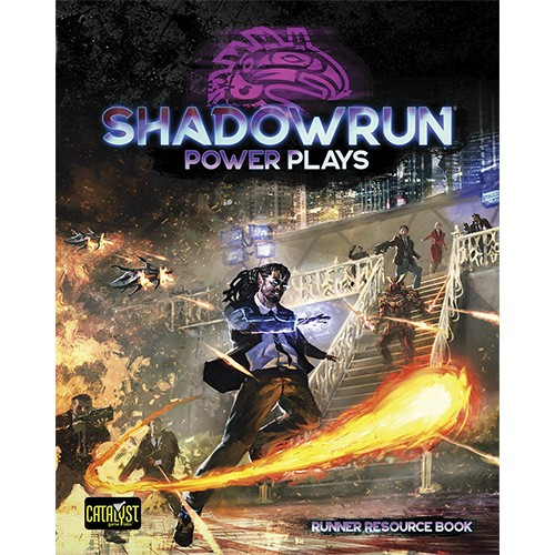 Shadowrun: Power Plays