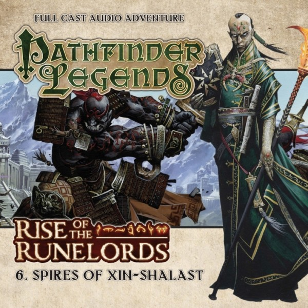 Pathfinder Legends: Spires of Xin-Shalast (Audio-CD)