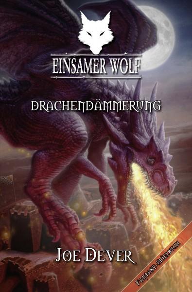 Einsamer Wolf #18 – Drachendämmerung