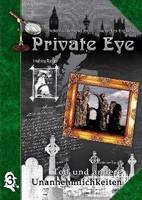 Private Eye 3: Tod und andere Unannehmlichkeiten