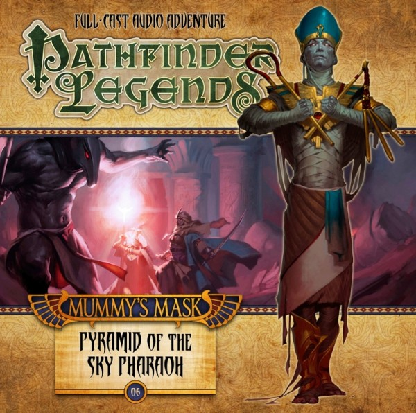 Pathfinder Legends: Pyramid of the Sky Pharaoh (Audio-CD)