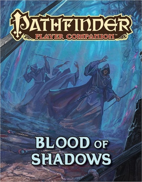 Pathfinder: Blood of Shadow