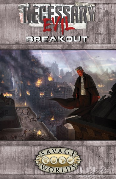 Necessary Evil: Breakout