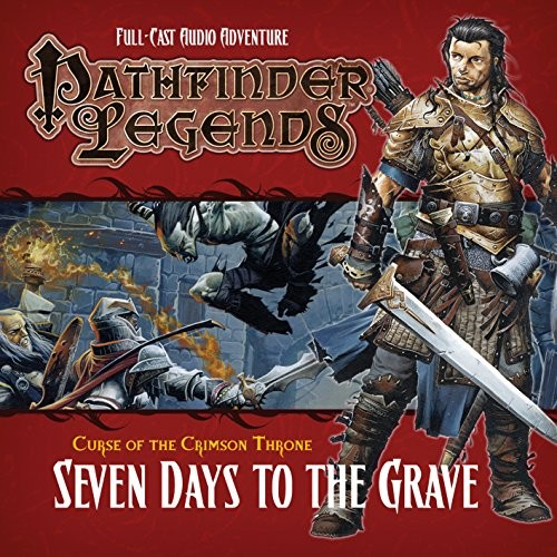 Pathfinder Legends: Seven Days to the Grave (Audio-CD)