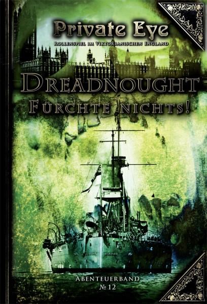 Private Eye 12: Dreadnought - Fürchte nichts!