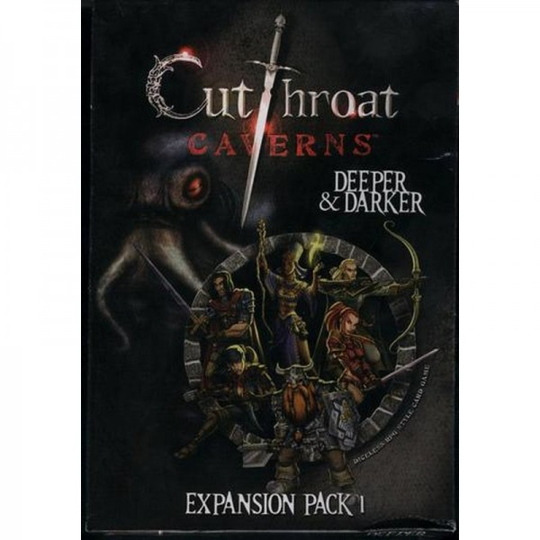 Cutthroat Caverns. Deeper and Darker Exp. 1