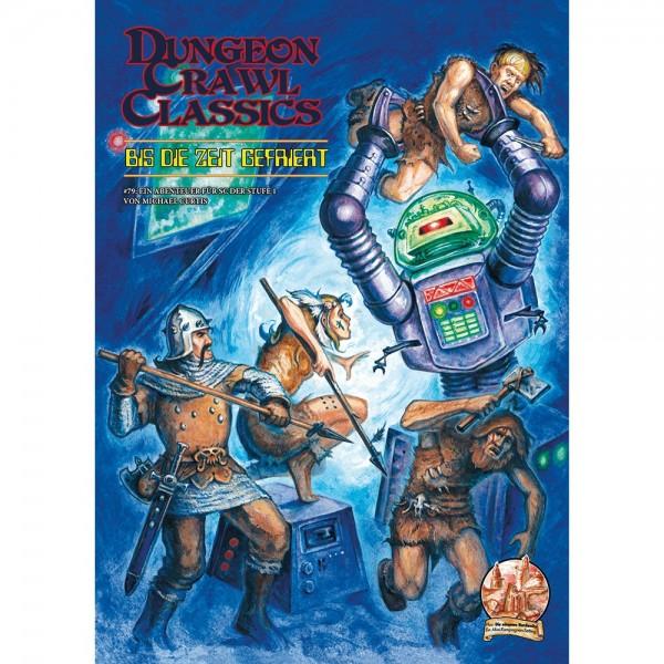 Dungeon Crawl Classics: Bis die Zeit gefriert