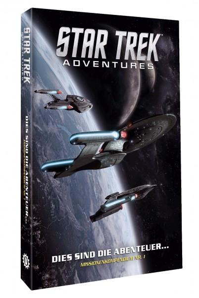 Star Trek Adventures: Dies sind die Abenteuer...Missionskompendium Band 1