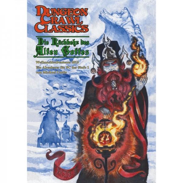 Dungeon Crawl Classics: Die Rückkehr des alten Gottes