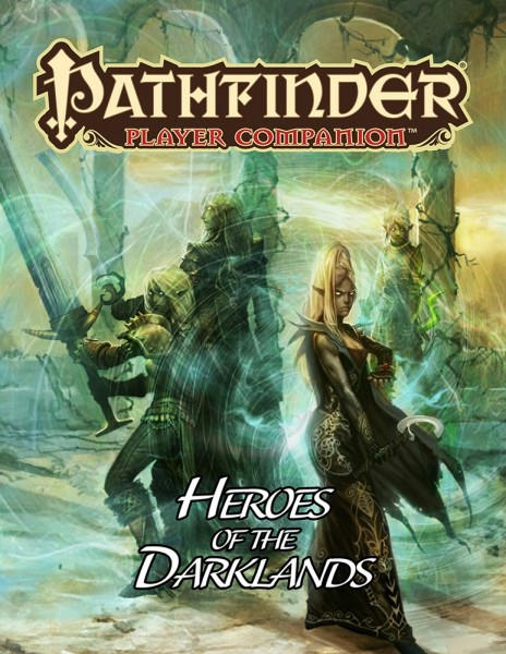 Pathfinder: Heroes of the Darklands