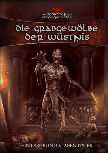 Der Schatten des Dämonenfürsten: Die Grabgewölbe der Wüstnis