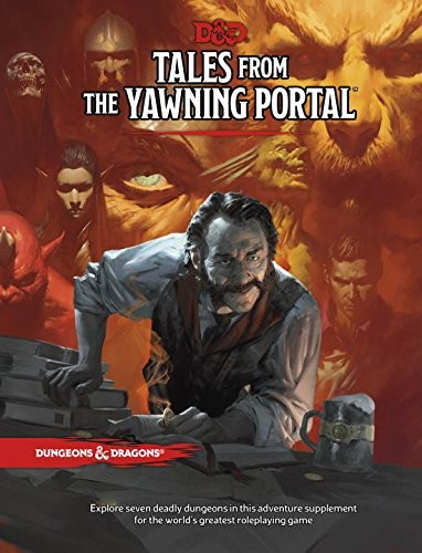 Dungeons & Dragons: Tales from the Yawning Portal (Hardcover)