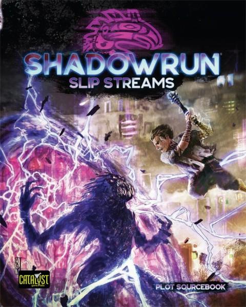 Shadowrun: Slip Streams