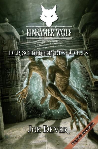 Einsamer Wolf #19 – Der Schatten des Wolfs