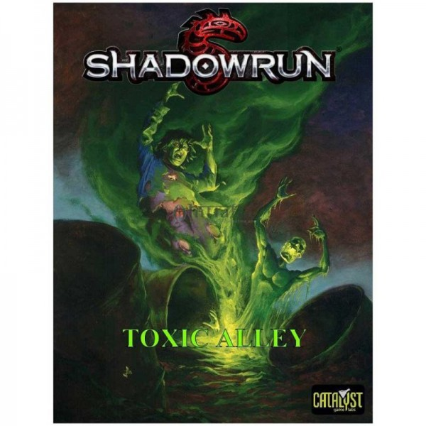 Shadowrun: Toxic Alley
