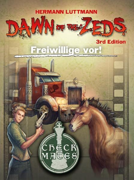 Dawn of the Zeds: Freiwillige vor! [Erweiterung]