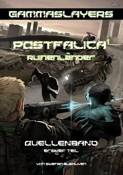 Gammaslayers: Postfalica 1 – Ruinenländer