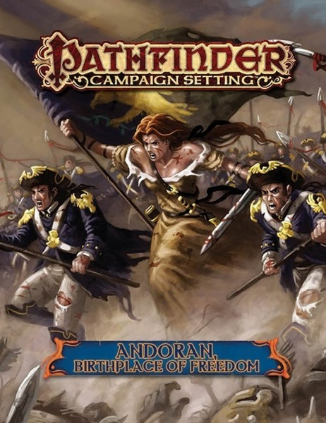 Pathfinder: Andoran, Birthplace of Freedom
