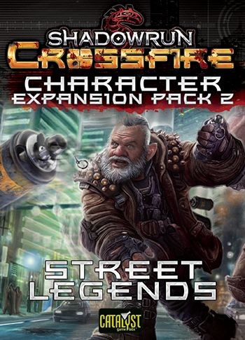 Shadowrun: Crossfire Character Expansion Pack 2: Street Legends