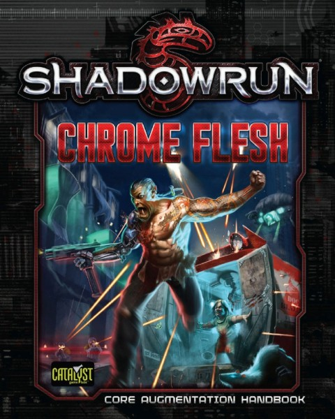 Shadowrun: Chrome Flesh