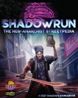 Shadowrun: Neo Anarchists Streetpedia