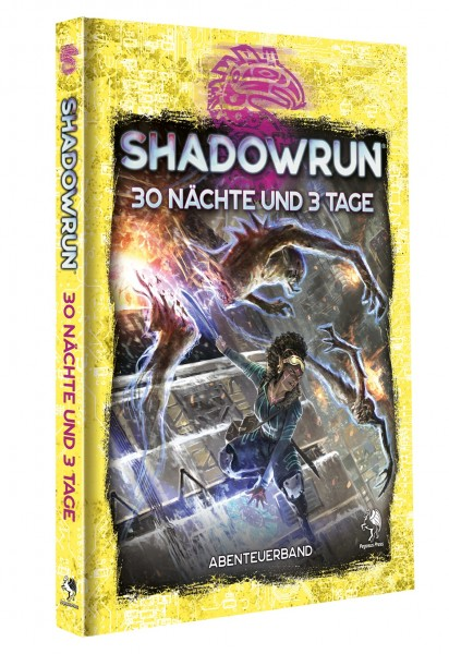 Shadowrun: 30 Nächte und 3 Tage (Hardcover)