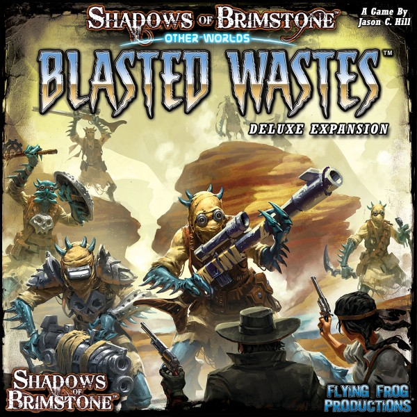 Shadows of Brimstone: OtherWorlds - Blasted Wastes [Expansion]