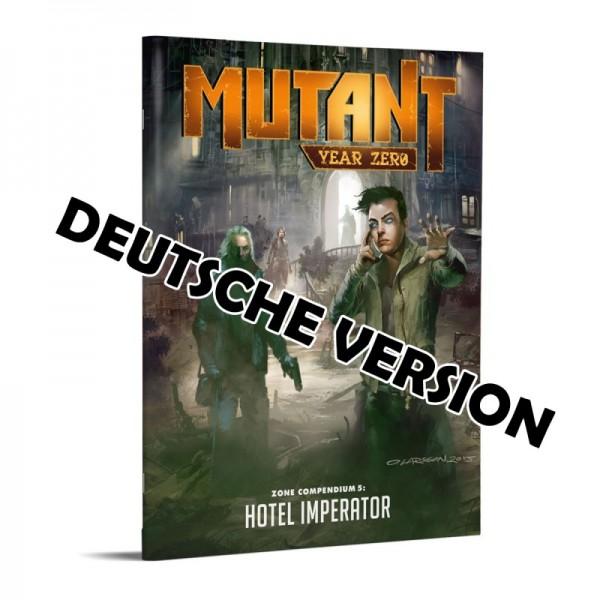 Mutant – Jahr Null: Hotel Imperator – Zonenkompendium 6