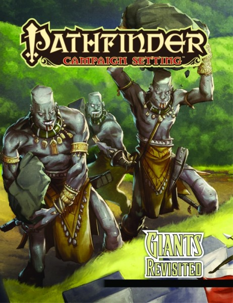 Pathfinder: Campaign - Giants Revisited