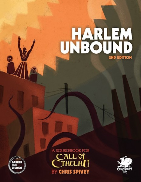 Cthulhu: Harlem Unbound 2nd Edition