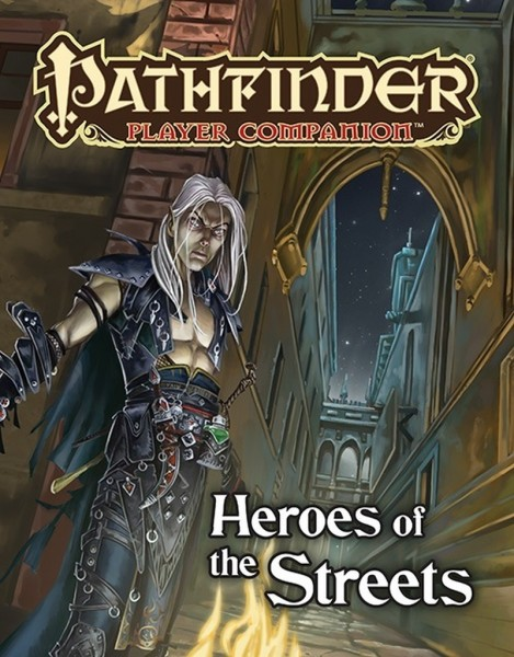 Pathfinder: Heroes of the Streets