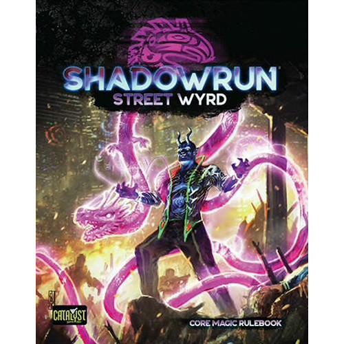 Shadowrun: Street Wyrd