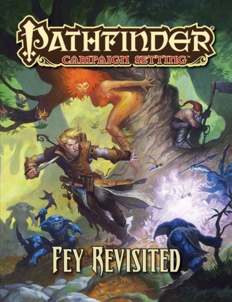 Pathfinder: Campaign - Fey Revisited